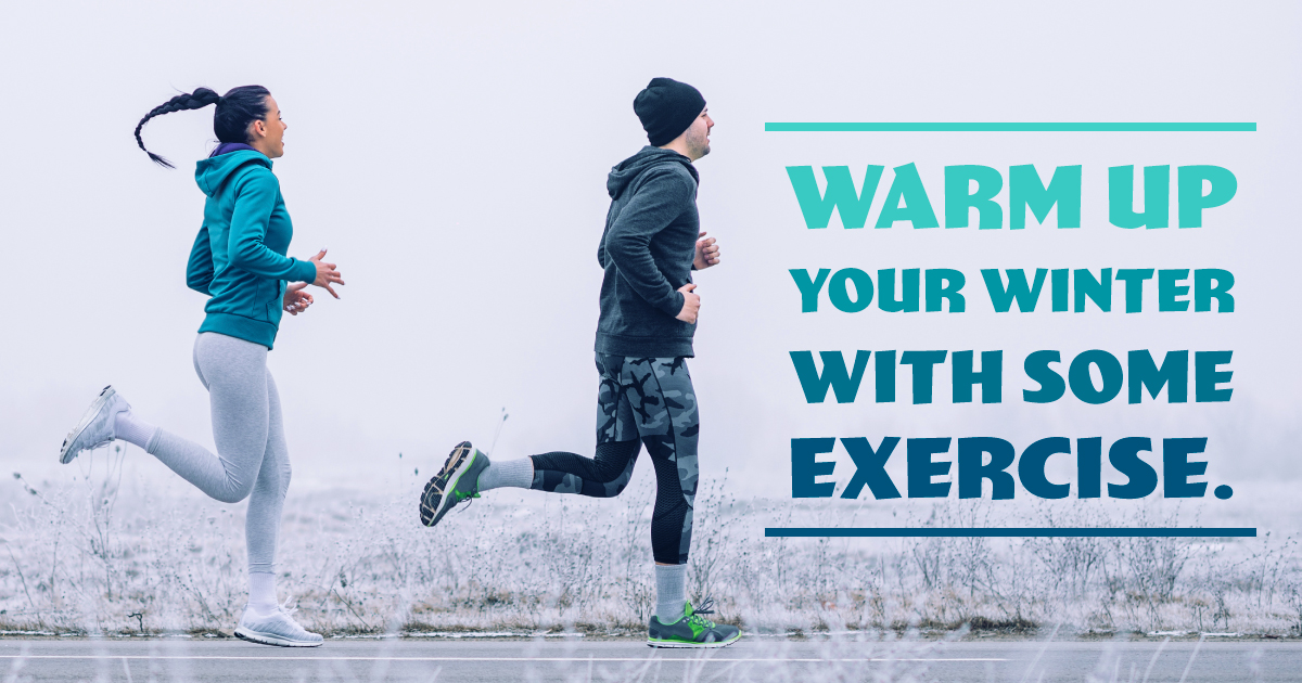 A man and woman in running gear jog through a frosty landscape. Text reads: Warm up your winter with some exercise.